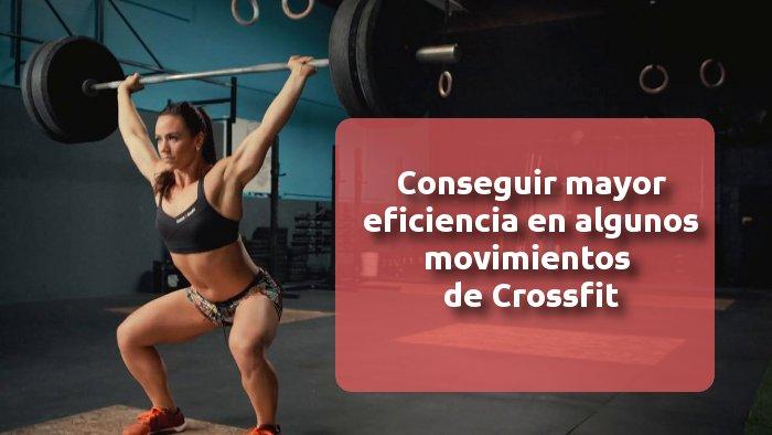 Ser más eficiente en algunos movimientos de CrossFit