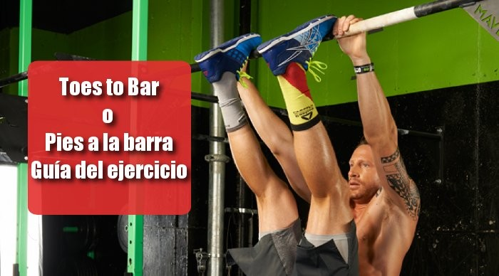 Toes to Bar o pies a la barra, guía del ejercicio